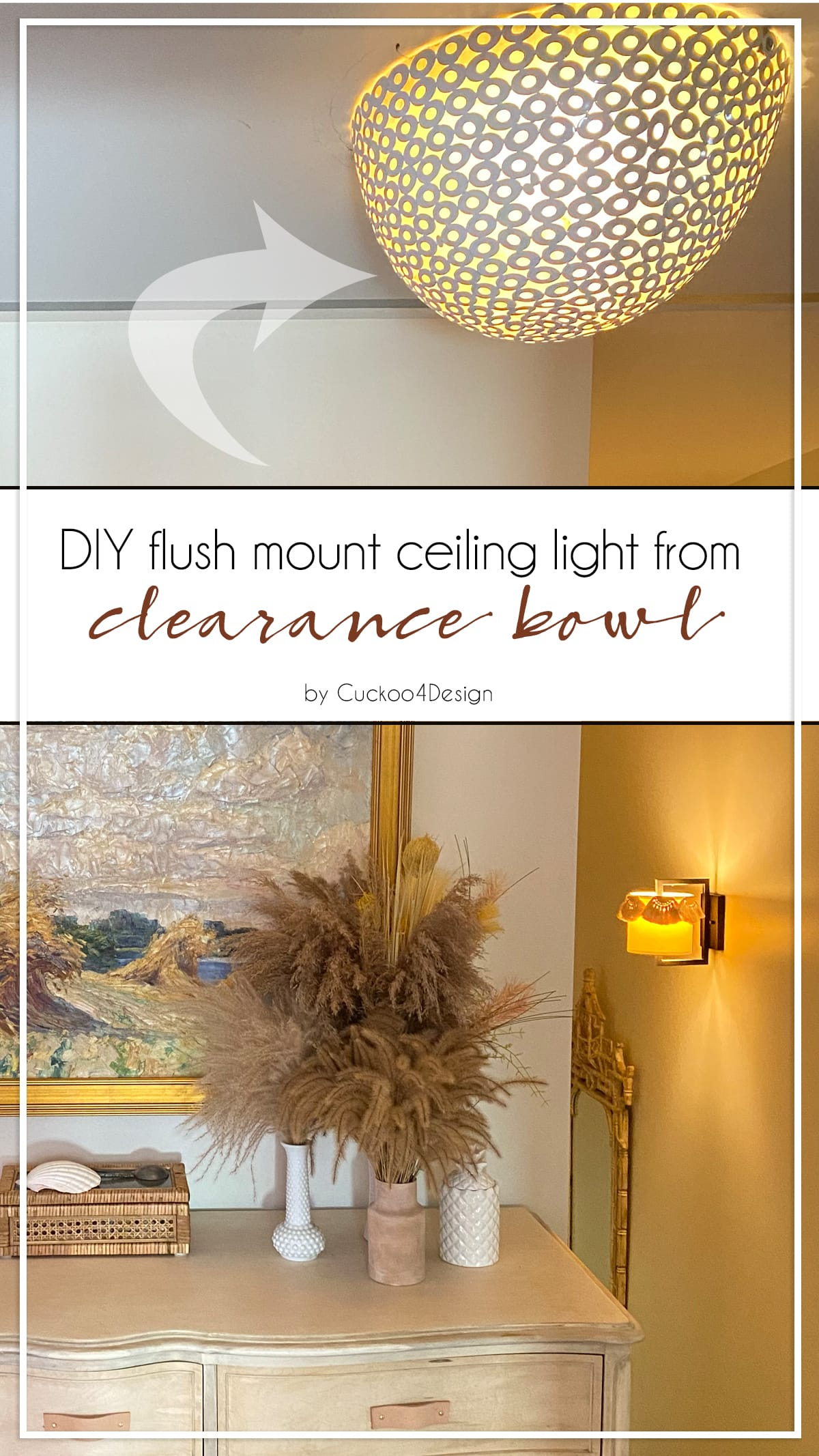 DIY flush mount ceiling light from clearance bowl