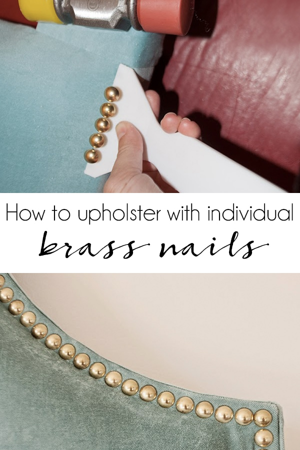 How to upholster with individual brass nailhead trim