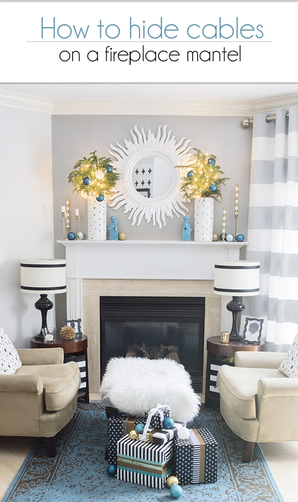 How to hide cables on a fireplace mantel