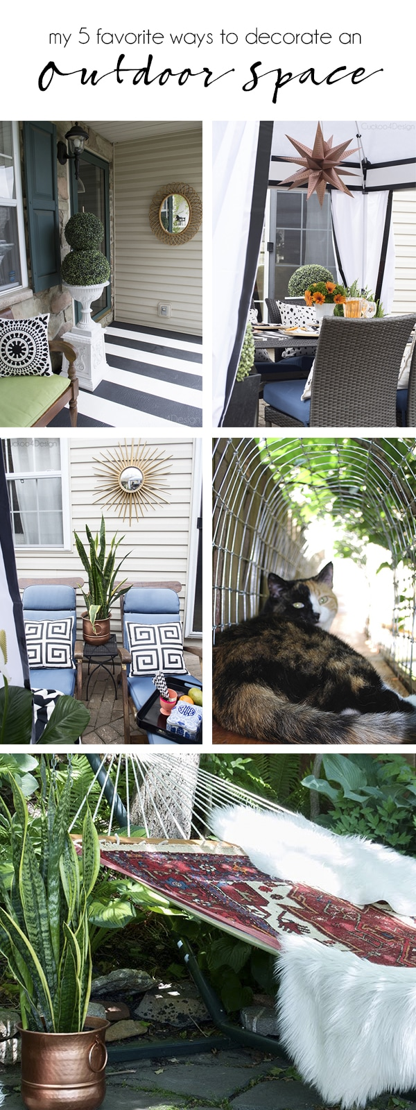 My 5 favorite Ways to Decorate an Outdoor Space - Cuckoo4Design