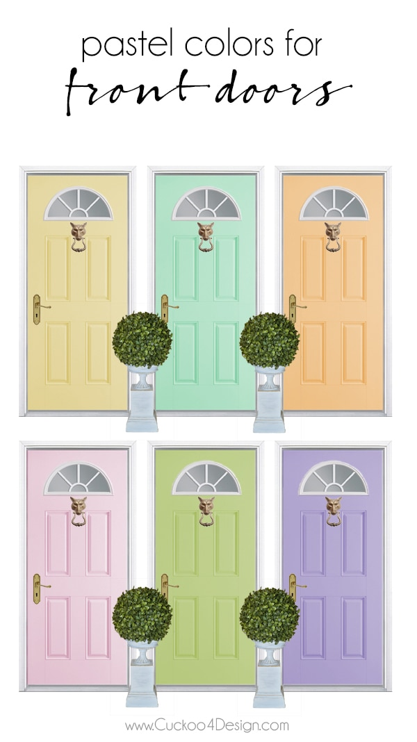 My favorite pastel shades for your front door