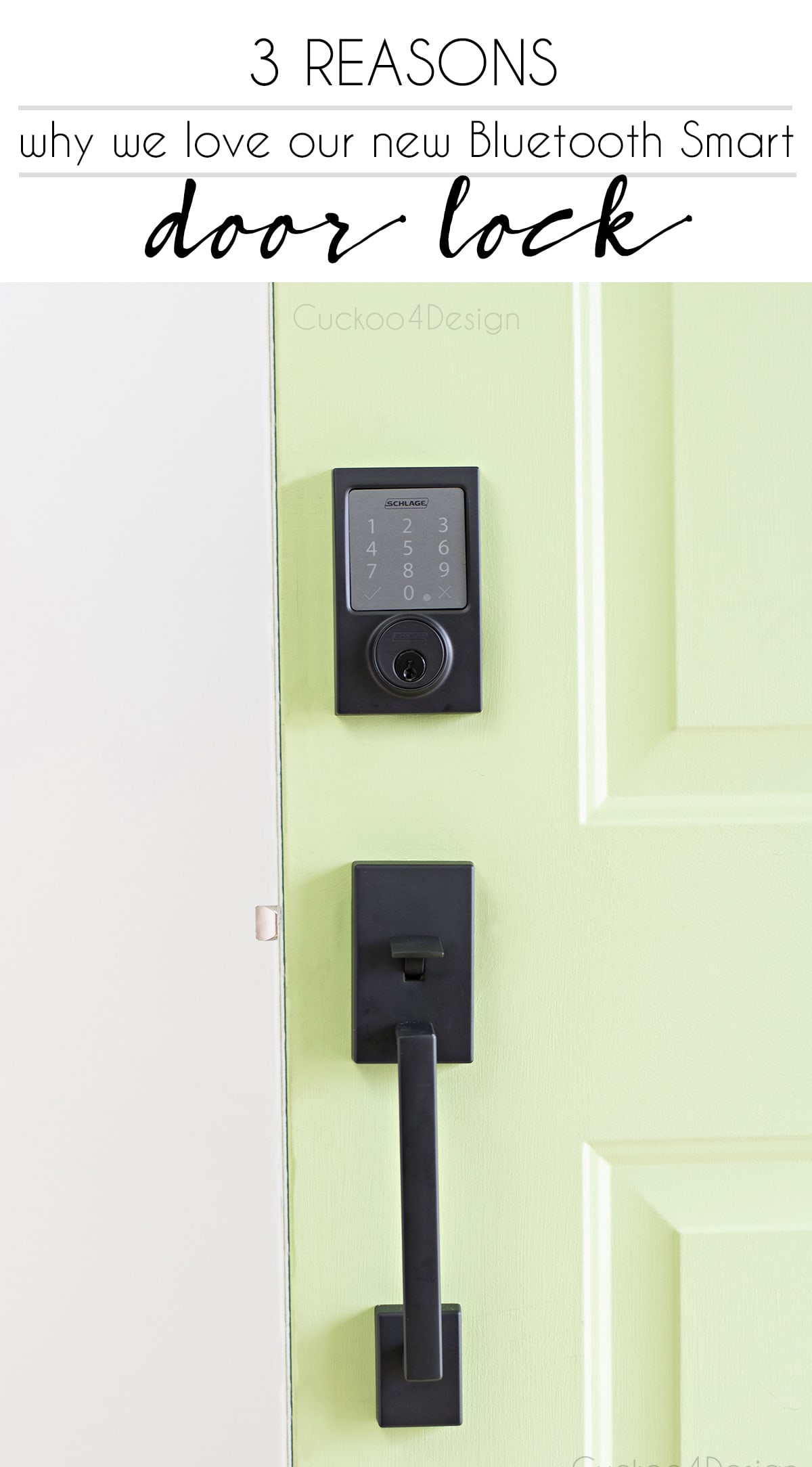 3 reasons why we love our Schlage Sense Smart Deadbolt | Schlage keyless lock | schlage keyless deadbolt | door bolt lock | push button door lock |  best door locks | electric door opener | most secure door locks | wifi controlled door lock | Bluetooth Smart door lock | homekit deadbolt | wireless deadbolt lock | smart lock | keypad door lock | electronic door locks | keyless entry