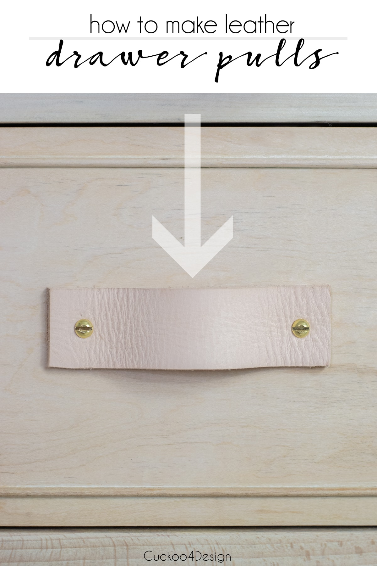 how to make leather drawer pulls