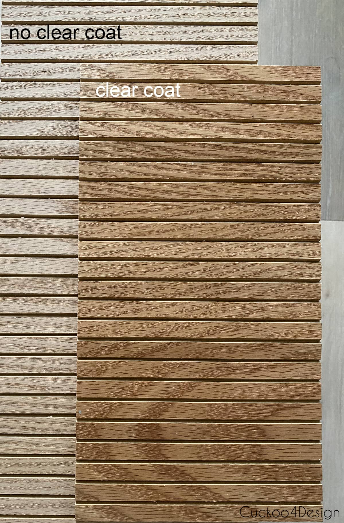 comparing clear coated oak to plain oak