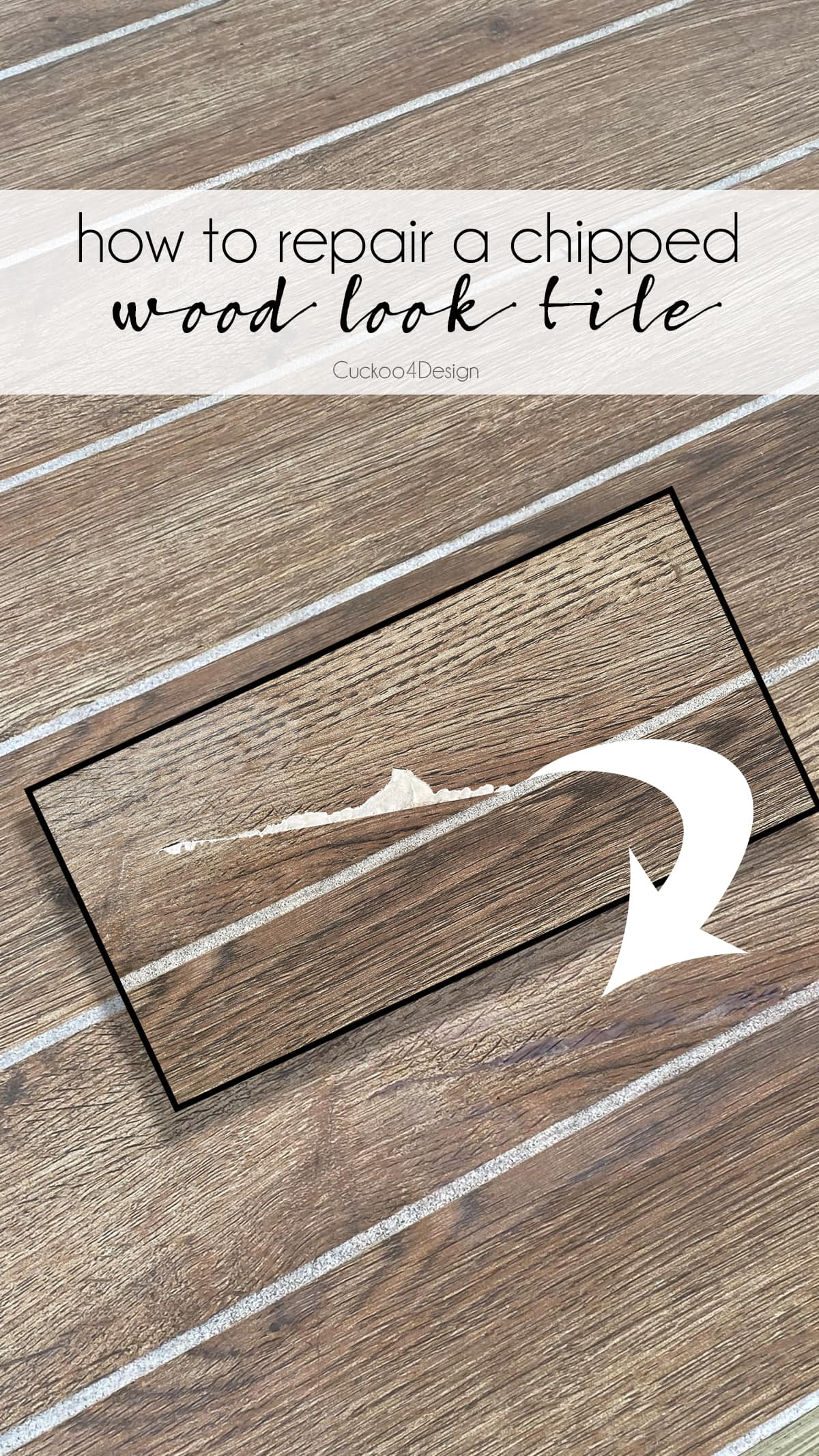 how to fix a chipped wood look tile